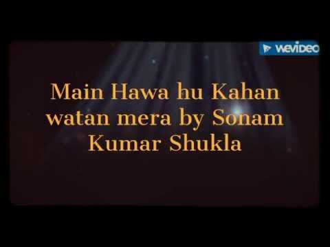 Main Hawa Hoon Kahan Watan Mera | Ghazal | Sonam Shukla |
