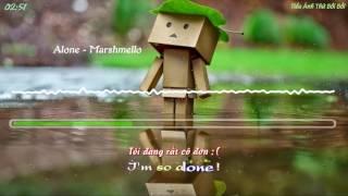 Alone - Marshmello [Vietsub Kara]