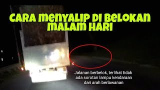 Cara nyalip mobil di tikungan malam hari
