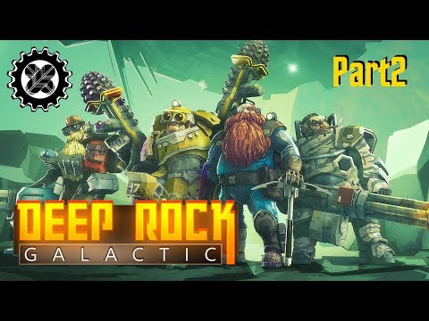 "DEEP ROCK GALACTIC (Update 4) ""Infested Caverns"" -  part 2"