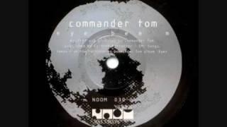 Commander Tom - Eye Bee M