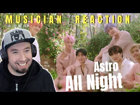 IAN REACTS  ASTRO - All Night Reaction & Review