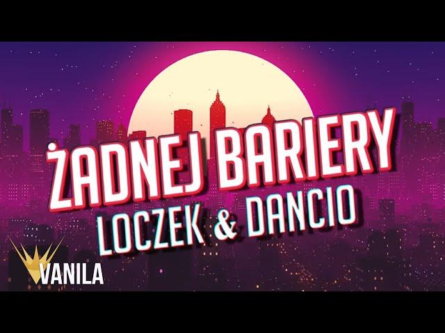 Loczek & Dancio - Żadnej Bariery (Oficjalny audiotrack) NOWOŚĆ DISCO POLO 2020