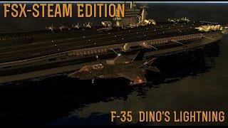 [FSX SE] Special: F-35 Dino's Lightning
