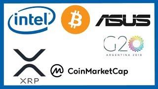 Intel Bitcoin Mining Patent - Asus Gaming Crypto Mining - G20 Crypto Tax - XRP Coinmarketcap Debacle