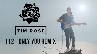 Only You (Bad Boy Remix) 112 feat. The Notorious B.I.G. & Mase (TIM ROSE)