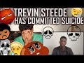 Trevin Steede Commits Suicide After Releasing This Video (THIS IS FOR YOU!!! REACTION)