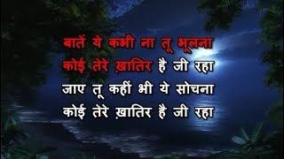 Baatein Ye Kabhi Na - Karaoke - Khamoshiyan - Arijit Singh