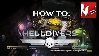 How To: Helldivers | Rooster Teeth