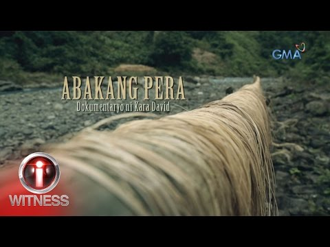 I-Witness: 'Abakang Pera,' dokumentaryo ni Kara David (full episode)