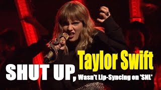 SHUT UP, TAYLOR SWIFT WASN'T LIP-SYNCING ON 'SNL' | HOT NEW TODAY