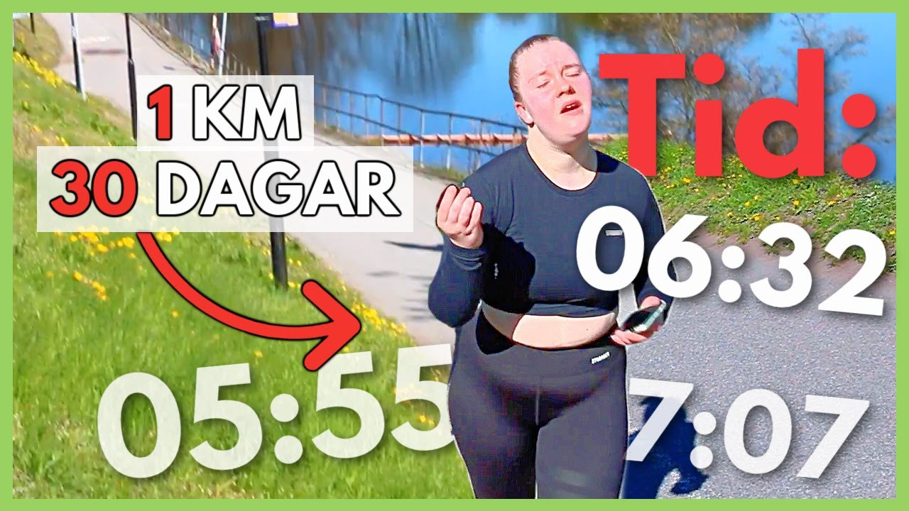 Springer 1 km varje dag i 30 dagar