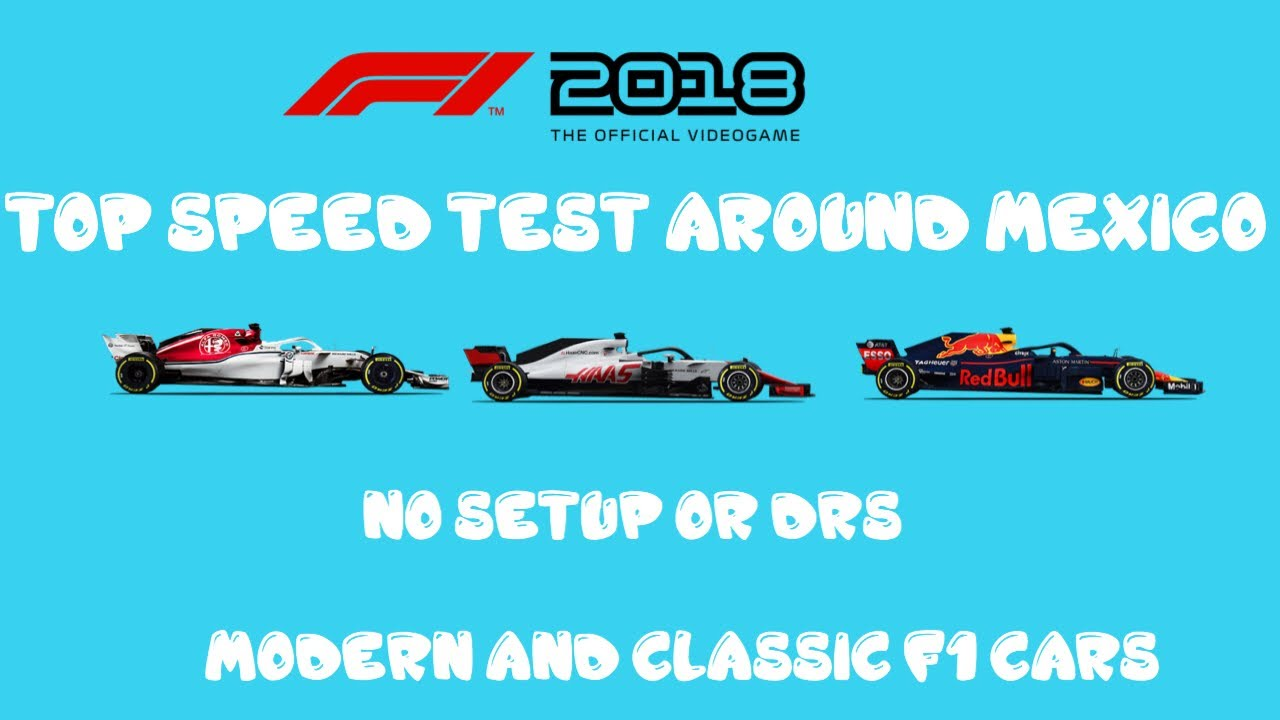 F1 2018 top speed test (modern and classic cars)