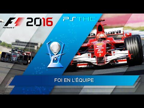 F1 2016 - Trust In Your Team Trophy Guide   Trophée Foi en l'équipe