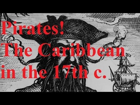 2. Were pirates criminals... or freedom fighters? (17th c. Caribbean)