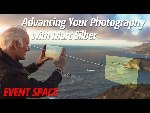 Advancing Your Photography | Marc Silber