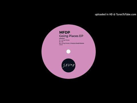 MFDP - Going Places (Franco Cinelli remix)
