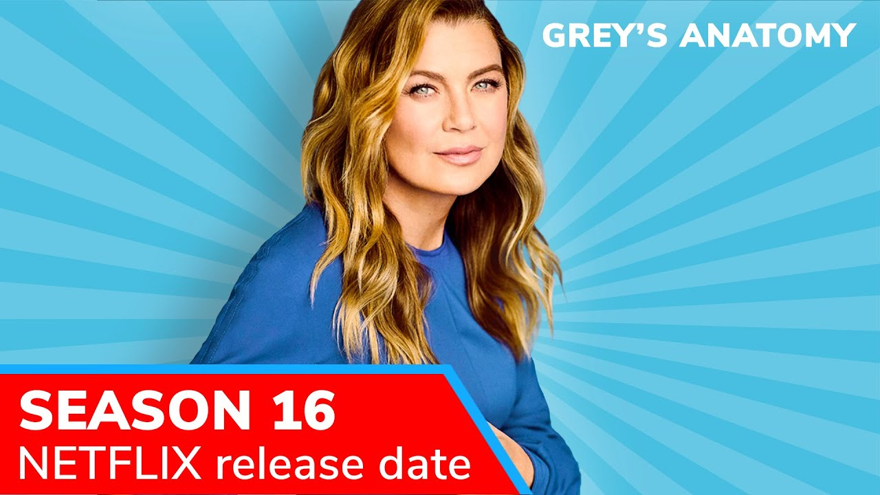 Grey S Anatomy Season 16 Fall 2019 Premiere Date Netflix Release Cast Changes