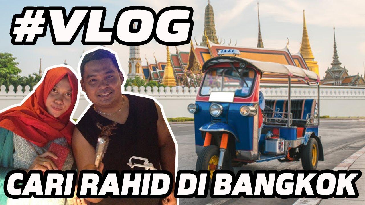 VLOG Bangkok Thailand, Tanpa Tour Guide Berdua Aja