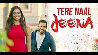 Tere Naal Jeena (Full Song) Kaler Kanth | Jassi Bros | Navraj Raja | Latest Punjabi Songs 2017