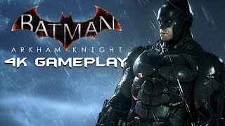 Batman Arkham Knight PC 4K Gameplay - MAX SETTINGS & BENCHMARK