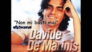 Watch Davide De Marinis Non Mi Basti Mai video