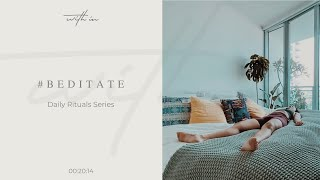 #Beditate