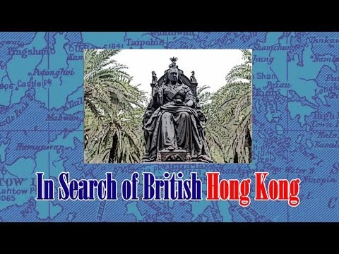 In Search Of British Hong Kong