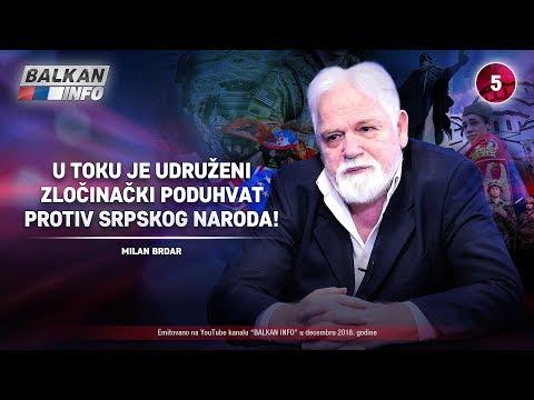 INTERVJU: Milan Brdar - U toku je udruženi zločinački poduhvat protiv srpskog naroda! (4.12.2018)