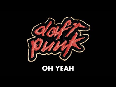 Daft Punk - Oh Yeah (Official Audio)