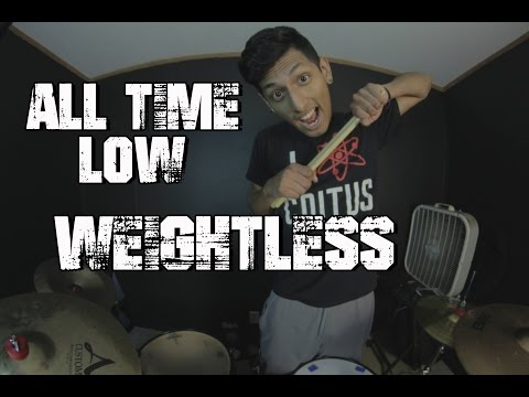 All Time Low - Weightless Drum Cover