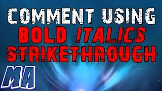 How to comment using bold, italics and strikethrough text on YouTube