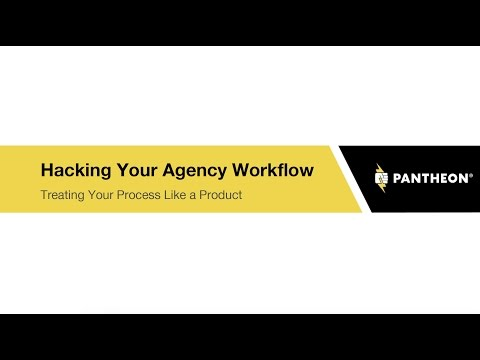 Hacking Your Agency Workflow: Treating Your Process Like A Product