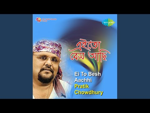 Ei To Besh Aachhi