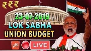 LOK SABHA LIVE : 13th Day Parliament Union Budget 2019 of 17th Lok Sabha | PM Modi | Om Birla