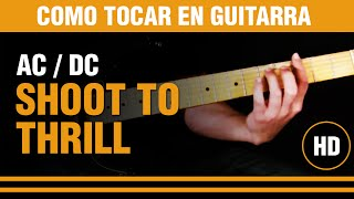 Como tocar Shoot to thrill de AC/DC en guitarra, explicado nota por nota. CLASE TUTORIAL