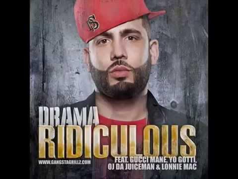 Ridiculous   DJ Drama Ft  Gucci Mane, Yo Gotti, Lonnie Mac & OJ Da Juiceman