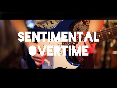 SENTIMENTAL OVERTIME - in the studio