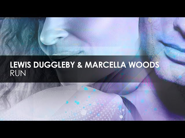 Lewis Duggleby & Marcella Woods - Run