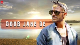 Doob Jane De - Official Music Video   Shaskvir