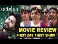 October Movie BEST Review   First Show Public REVIEW   Varun Dhawan,Banita Sandhu