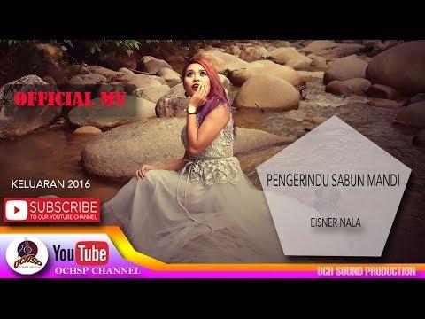 EISNER NALA_PENGERINDU SABUN MANDI(OFFICIAL MTV)
