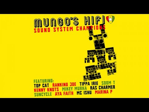 Mungo's Hi Fi - Soundsystem Champions [Full Album]