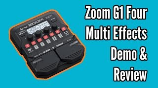 Zoom G1 Four Demo and Review