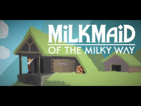 Milkmaid of the Milky Way - iOS | Android Gameplay Video