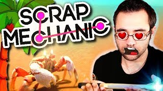 ON CONSTRUIT LE SAINT CRABIE - SCRAP MECHANIC
