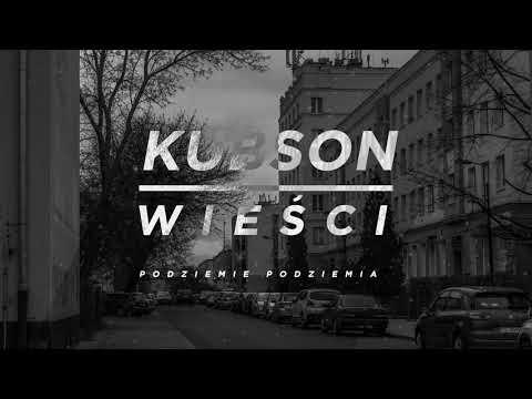 #1 Kubson - Wieści ( Prod. Vintageman)