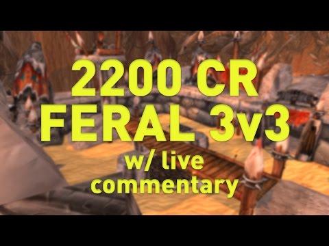 7.1.5 Feral Druid 3v3 (2220 cr)   WoW Legion   Claak