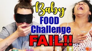 Baby Food CHALLENGE FAIL w/Erin South!