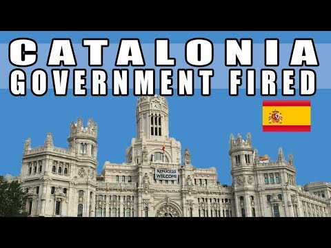 Catalonia Declares Independence and Spain Responds By FIRING EVERYONE!